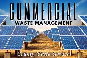 County Waste Service offers commercial waste management